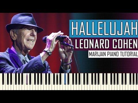How To Play: Leonard Cohen - Hallelujah   Piano Tutorial ...