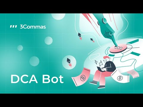 DCA Bot: Start your first bot and with safety orders on 3Commas