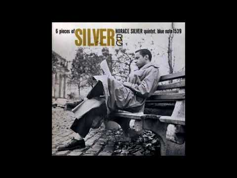 Horace Silver -  6 Pieces of Silver ( Full Album )