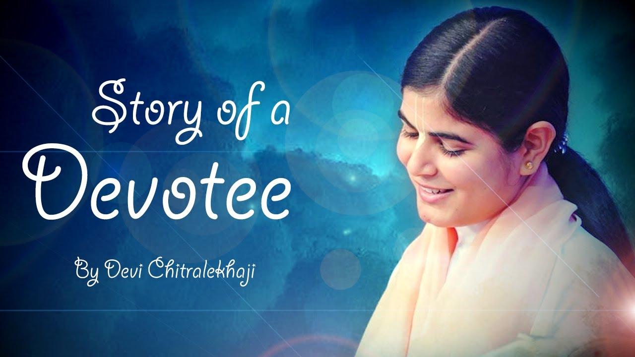 Story Of A Devotee || Hindi Spiritual Story || Devi Chitralekhaji