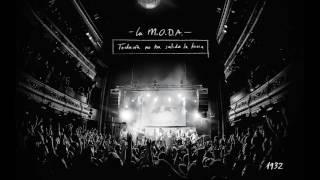 La M.O.D.A - 1932 (en directo // 'Todavía no ha salido la luna') + Quique González