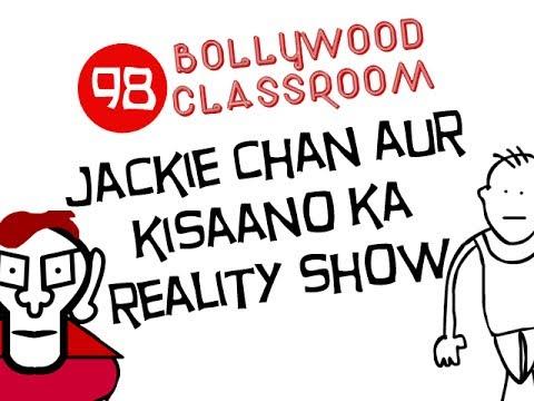 Bollywood Classroom- Jackie Chan and Kisaano Ka Reality Show