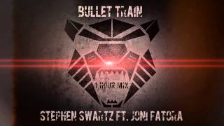 Stephen Swart ft Joni Fatora - Bullet Train (1 Hour Mix)