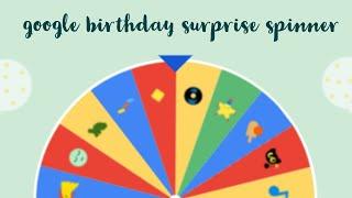 AMAZING GOOGLE FEATURE !!!!!!!!!!!!!!!!!!!! (Google birthday surprise spinner) !!!!!!!!!!!!!!!!!!!!!