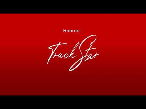 Mooski – Track Star (CLEAN VERSION) [Audio]