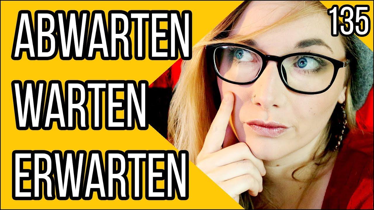Download warten, abwarten or erwarten? - Understand the Difference!   Vokabelspritze    Deutsch Für Euch 135