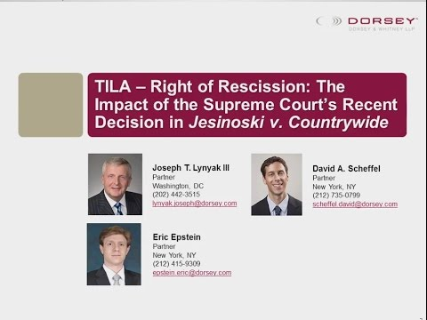 Webinar Playback: TILA-Right of Rescission: Supreme Court's Decision in Jesinoski v. Countrywide