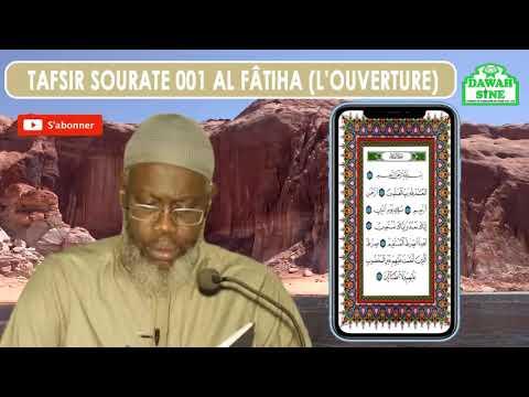 Tafsir Sourate Al Fatiha (l'ouverture) || Imam Hassan Sarr (H.A)