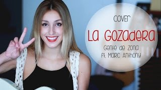 La Gozadera- Gente de Zona ft. Marc Anthony (Cover by Xandra Garsem)