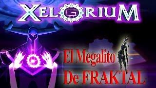 Xelorium - Guia del Megalito de Fraktal (Sala Final de 5 oleadas) por Gremio Darksoul Alma