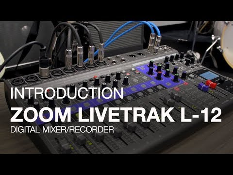Zoom LiveTrak L-12: Introduction