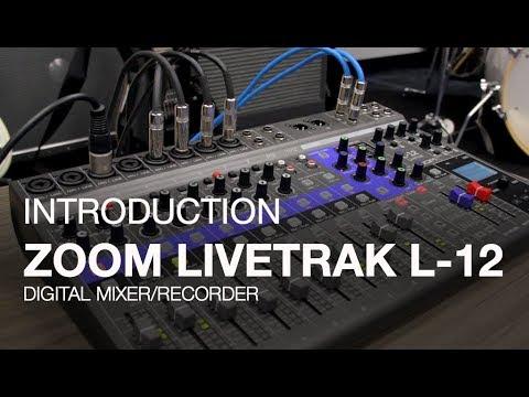 Zoom LiveTrak L-12: Introduction