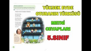 Yüksek Evde Oturanın Türküsü Metni Etkinlikleri Cevapları 5.Sınıf