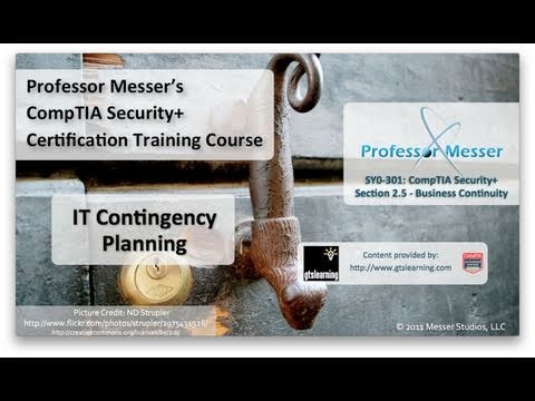 IT Contingency Planning - CompTIA Security+ SY0-301: 2.5