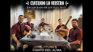 Canto Del Alma - Enganchado de Los Tucu Tucu (Cantando Lo Nuestro - Version en casa)