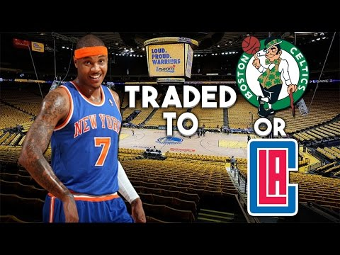 CARMELO ANTHONY GETTING TRADED TO THE CELTICS OR CLIPPERS?! - NBA Trade Rumors