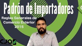 Reglas Generales de Comercio Exterior 2015 - Padron de importadores
