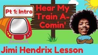 Jimi Hendrix Lesson: Hear My Train A-Comin