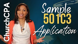 [How to Get Your 501c3] Sample 501c3 Application