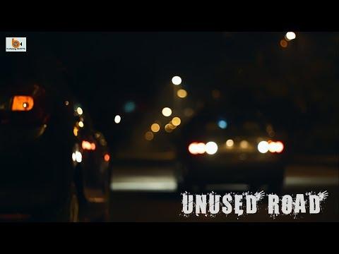 UNUSED ROAD - A SHORT FILM