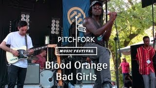"Blood Orange - ""Bad Girls"" - Pitchfork Media 2013"