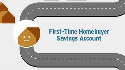 About the First-Time Homebuyer Savings Account
