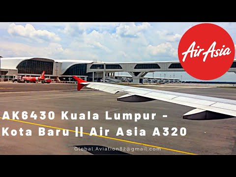 Air Asia | Kuala Lumpur - Kota Bharu