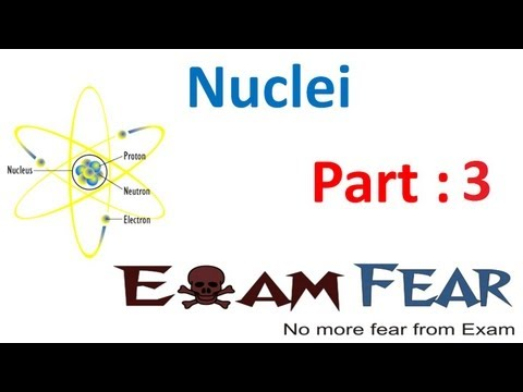 Physics Nuclie part 3 (Mass Energy Equivalence Einstien) CBSE class 12 XII