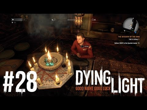 Dying Light Episode 28: Finding Out My Fortune
