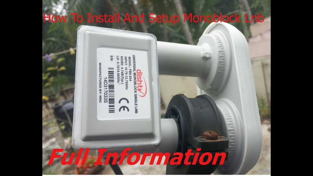 How To Use And Installation Monoblock Lnb In Hindi Youtube Dish Network Wiring Diagram