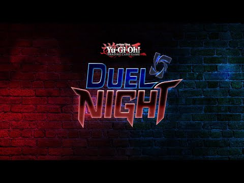 YU-GI-OH! DUEL NIGHT | Official Trailer