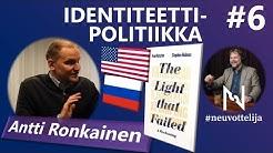 #neuvottelija 6 - Identiteettipolitiikka (Antti Ronkainen)