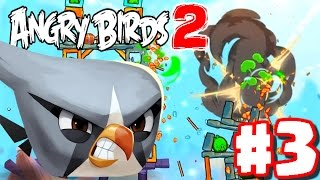 Angry Birds 2 - Gameplay Walkthrough Part 3 - Levels 19 - 25 - 3 STAR THE BIG BOSS!