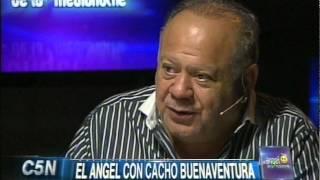 C5N - EL ANGEL DE LA MEDIANOCHE CON CACHO BUENAVENTURA