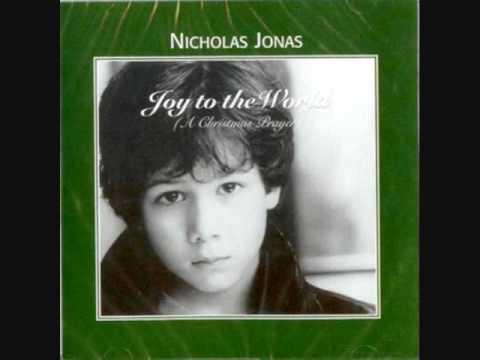 Nicholas Jonas Joy To The World (A Christmas Prayer) Original Version