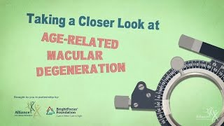 Taking a Closer Look at Age-Related Macular Degeneration (AMD)