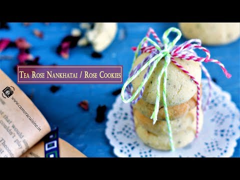 Recipe | Tea Rose Nankhatai / Rose Cookies | Camera Cuisine