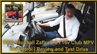 2006 Vauxhall Zafira 1 8 i 16v Club MPV 5dr Petrol | Review and Test Drive
