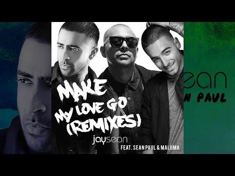 Make My Love Go - Jay Sean Ft. Sean Paul & Maluma (lyrics)