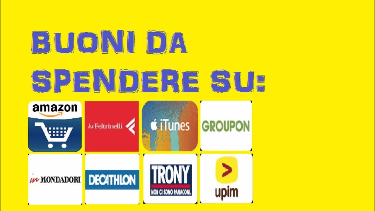 Come ottenere legalmente buoni amazon itunes trony youtube for Ottenere buoni amazon