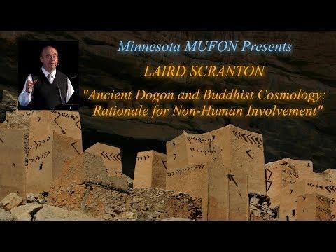 Ancient Dogon and Buddhist Cosmology - Laird Scranton  10/14/2017