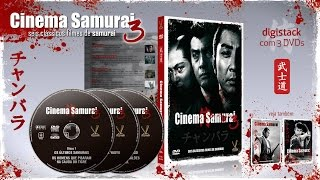 Trailer: Cinema Samurai 3, digistack com 3 DVDs