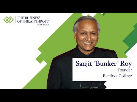 Sanjit Bunker Roy; A Conversation with Badr Jafar