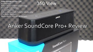 Anker Soundcore Pro+ Bluetooth Speaker Review | Unboxing + Sound Test
