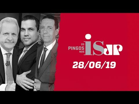 Os Pingos Nos Is - 28/06/19 -Atos pró-Moro no domingo/Acordo UE-Mercosul/Entrevista: Soraya Thronike