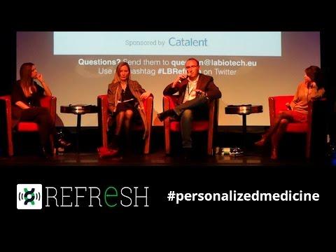 Personalized Medicine: Has it arrived?   Labiotech Refresh Paris