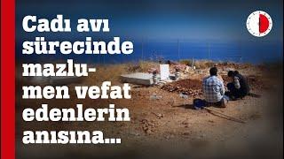 CADI AVI SÜRECİNDE MAZLUMEN VEFAT EDENLERİN ANISINA...