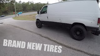 NEW TIRES ON THE VAN & WHERE'S DON ???