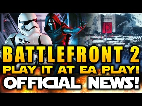 Star Wars Battlefront 2 (2017) - Official News! Playable At EA Play!  Plus: Beta & When To Expect It