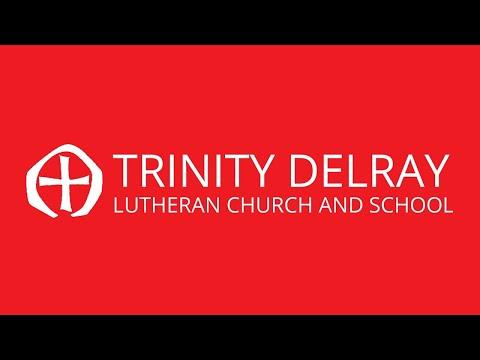 Trinity Delray Foundations(Early) Service 5-24-20